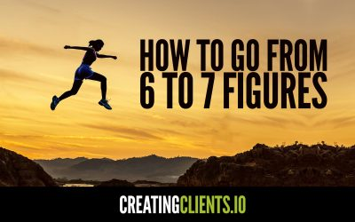 How to get from 6 to 7 figures