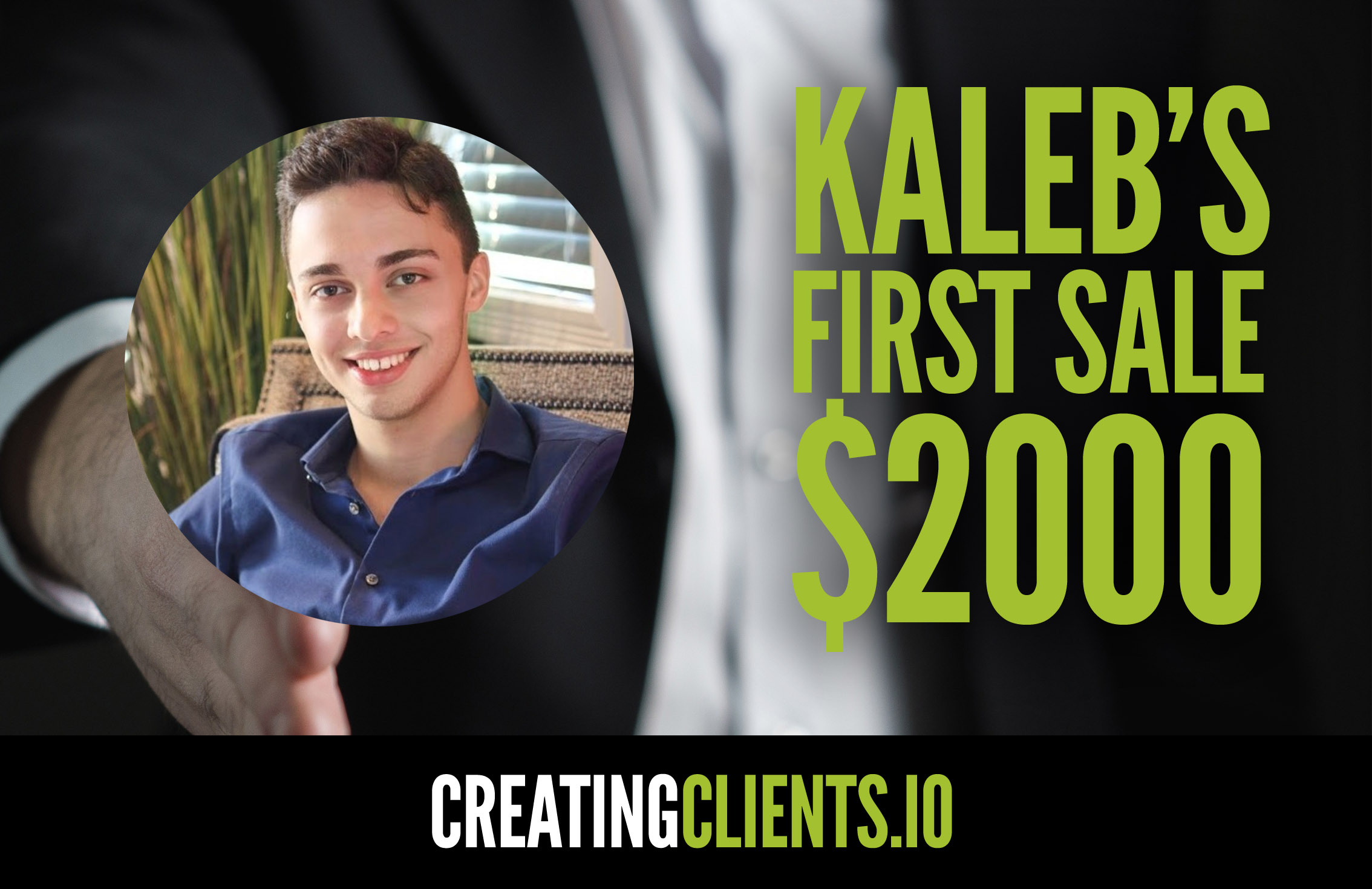 Kaleb's First Sale – $2000